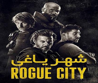 دانلود فیلم شهر یاغی 2020