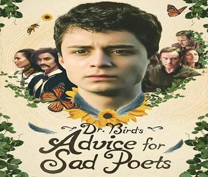 فيلم مشاوره دکتر برای شاعران غمگین Dr. Bird's Advice for Sad Poets 2021