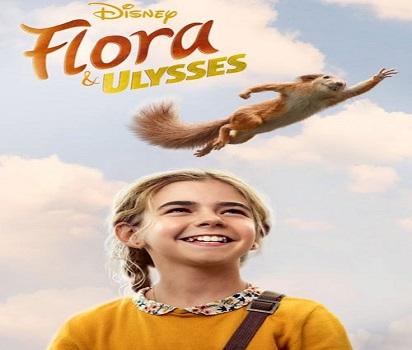 دانلود فيلم فلورا و اولیس 2021 Flora & Ulysses